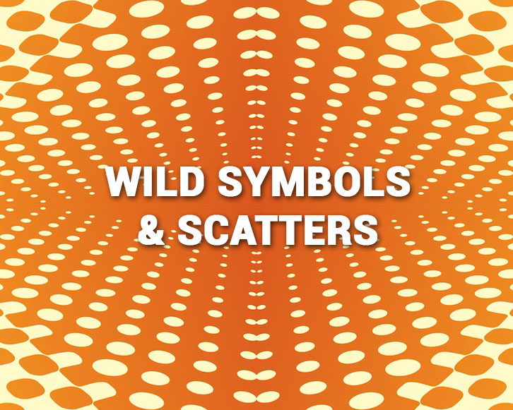 Wild Symbols and Scatters on Slots